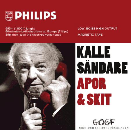 Kalle Sändare CD Apor & Skit Medlems CD GOSF 2013
